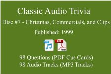 Classic Game Show Mania Audio Trivia - Disc 07 - Christmas, Commercials, and Clips - Released 1999