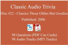 Classic Game Show Mania Audio Trivia - Disc 22 - Classics Those Oldies But Goodies - Released 2006